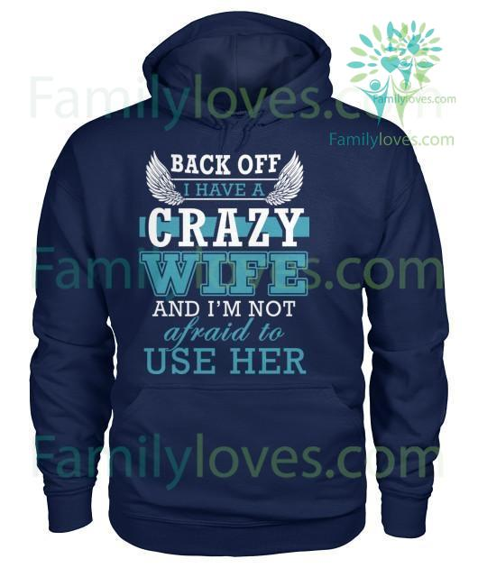 back-off-i_5deb812e-d98d-2d2c-c78d-e0d50b93005b BACK OFF I HAVE A CRAZY WIFE tshirt  %tag