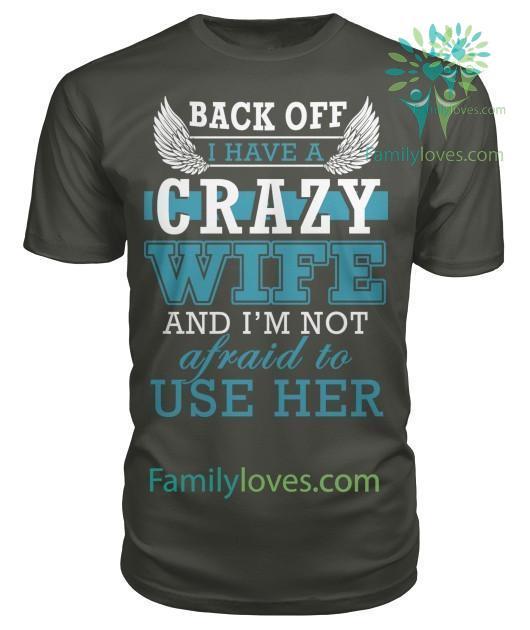 back-off-i_980e04da-6b0f-0164-d27d-1cdb64a07a3c BACK OFF I HAVE A CRAZY WIFE tshirt  %tag
