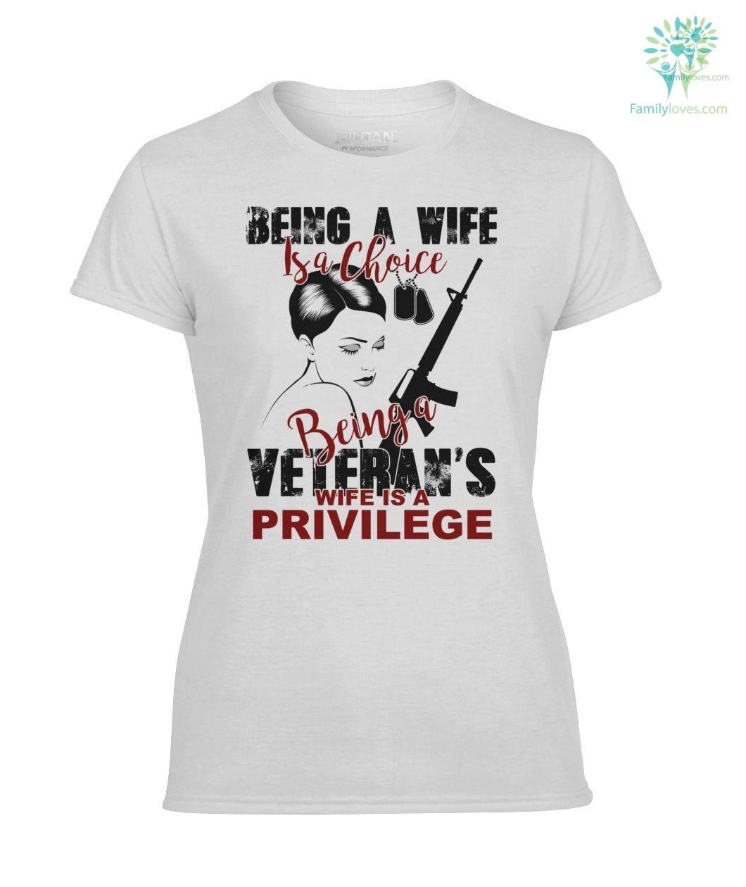 being-a-wife_db8ae4e8-f5f9-bc0d-1ea8-b6a8995496af Being a wife is a choice being a veteran's wife is a privilege women t-shirt, hoodie  %tag