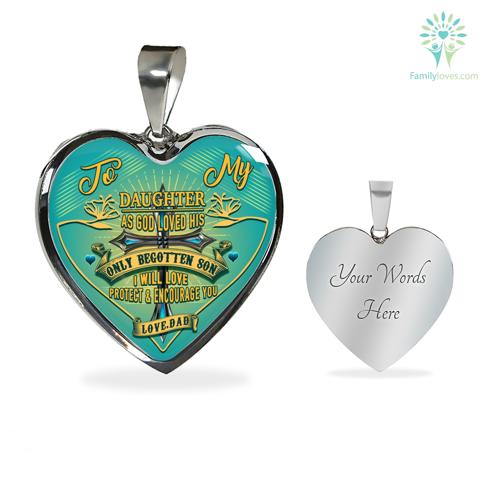to-my-daughter_8cde80dd-12c4-968b-89f1-f4a5c68a5497 To my Daughter as god loved his only begotten son i will love protect and encourage you Luxury Necklace & Bangle  %tag