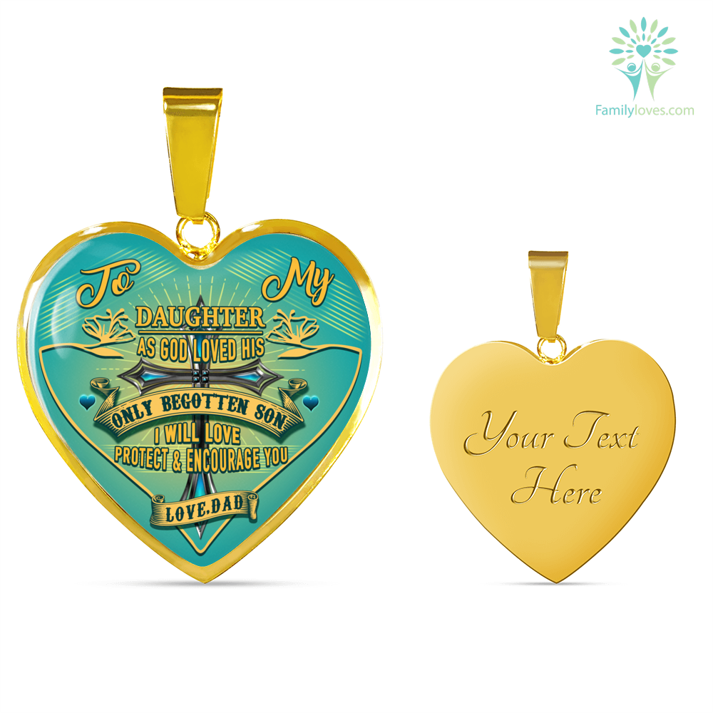 to-my-daughter_c673f983-4a27-94ef-e5d7-5c404ad5bf00 To my Daughter as god loved his only begotten son i will love protect and encourage you Luxury Necklace & Bangle  %tag