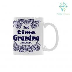 1st time grandma Classical White Mug (11 OZ) (Made In USA) %tag familyloves.com