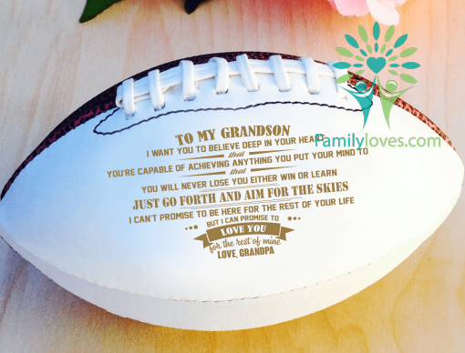 To My grandson i want you to believe deep in your heart Full size 14 inche football